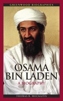 Osama Bin Laden: A Biography - Book  of the Greenwood Biographies