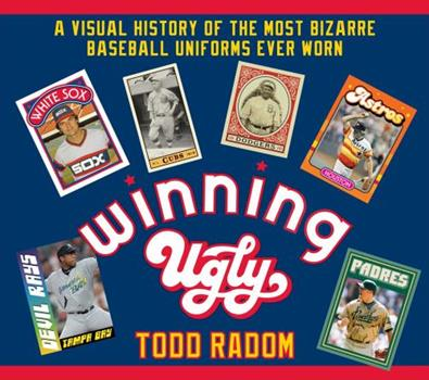 Winning Ugly: A Visual History of the Most Bizarre Baseball Uniforms Ever Worn