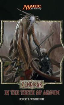 Zendikar: In the Teeth of Akoum: A Magic: The Gathering Set Novel - Book #62 of the Magic: The Gathering