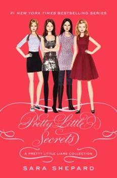 Pretty Little Secrets: A Pretty Little Liars Collection - Book #4.5 of the Pretty Little Liars