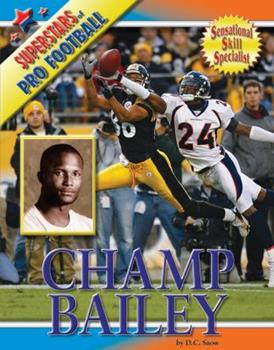 Champ Bailey - Book  of the Superstars of Professional Football