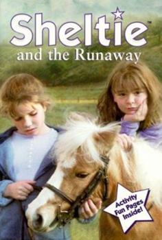 Sheltie and the Runaway 0689835760 Book Cover