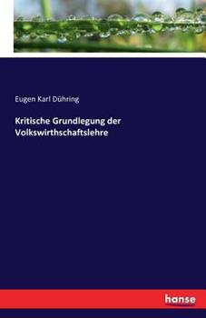 Paperback Kritische Grundlegung der Volkswirthschaftslehre [German] Book
