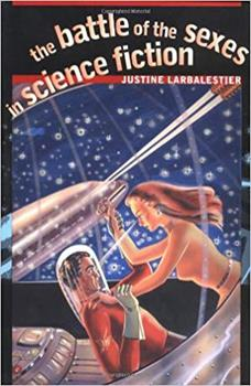 The Battle of the Sexes in Science Fiction 081956527X Book Cover