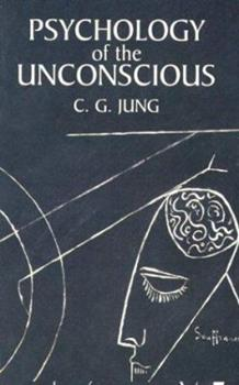 Psychology of the Unconscious 1684220211 Book Cover