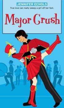 Major Crush 1416918302 Book Cover