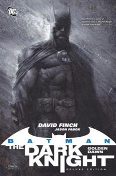 Batman – The Dark Knight: Golden Dawn - Book #196 of the Modern Batman