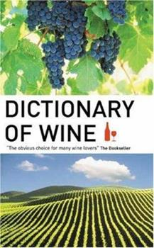 Dictionary of Wine 1904970060 Book Cover