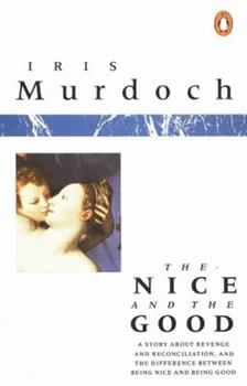 The Nice and the Good 0586044841 Book Cover