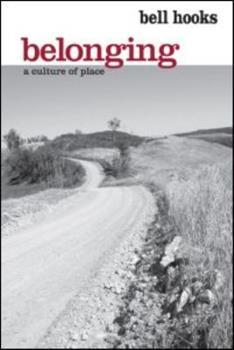 Paperback Belonging: A Culture of Place Book