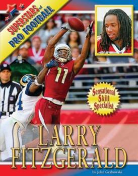 Larry Fitzgerald (Superstars of Pro Football) - Book  of the Superstars of Professional Football