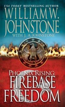Firebase Freedom - Book #2 of the Phoenix Rising