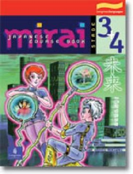 Paperback Mirai Stage 3 & 4 Course: Stage 3&4 Course Book