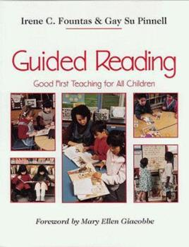 Paperback Guided Reading: Good First Teaching for All Children (F&P Professional Books and Multimedia) Book
