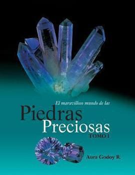 Paperback El Maravilloso Mundo de Las Piedras Preciosas Tomo I [Spanish] Book