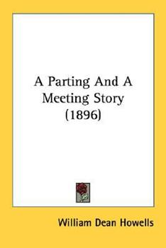 Paperback A Parting And A Meeting Story (1896) Book