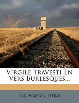 Paperback Virgile Travesti en Vers Burlesques Book