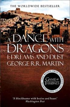 A Dance with Dragons: Dreams and Dust - Book  of the A Song of Ice and Fire
