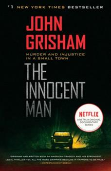 Paperback The Innocent Man: Murder and Injustice in a Small Town Book