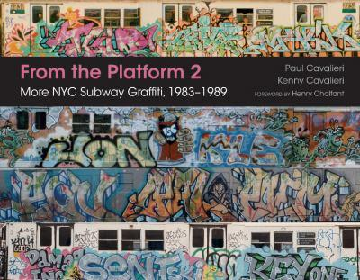 Hardcover From the Platform 2: More NYC Subway Graffiti, 1983-1989 Book