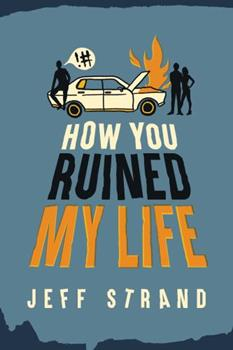 Paperback How You Ruined My Life Book