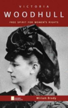Victoria Woodhull: Free Spirit for Women's Rights (Oxford Portraits) 0195143671 Book Cover