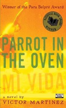 Parrot in the Oven: Mi Vida 0736231668 Book Cover