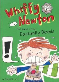 Whiffy Newton in the Case of the Dastardly Deeds 174150886X Book Cover