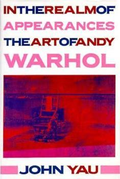 In the Realm of Appearances: The Art of Andy Warhol 0880012986 Book Cover