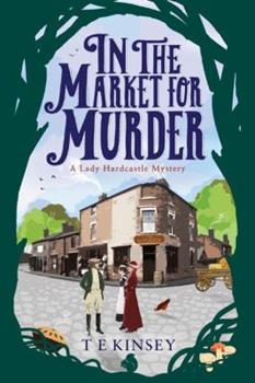 A Day Out At The Market - Book #2 of the Lady Hardcastle Mysteries