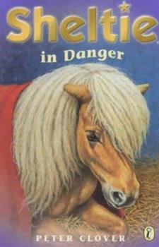 Sheltie in Danger/Sheltie to the Rescue (Sheltie) 0141313897 Book Cover