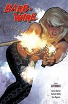 Barb Wire Book 2: Hotwired - Book  of the Dark Horse Heroes