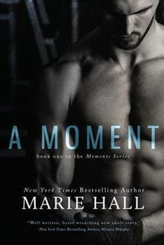 A Moment - Book #1 of the Moments