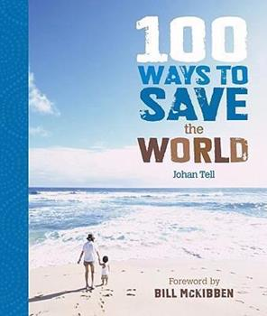 Hardcover 100 Ways to Save the World Book