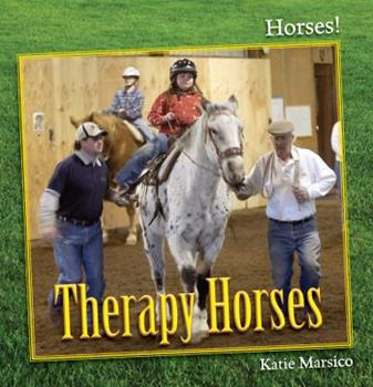 Therapy Horses 160870839X Book Cover