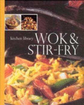 Spiral-bound Wok and Stir-Fry (Kitchen Library) Book