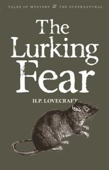 Paperback The Lurking Fear: & Other Stories Book