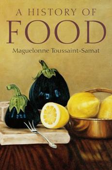 Histoire naturelle et morale de la nourriture 0631194975 Book Cover