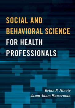 Paperback Social and Behavioral Science for Health Professionals Book