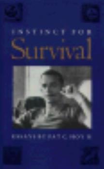 Hardcover Instinct for Survival: Essays Book