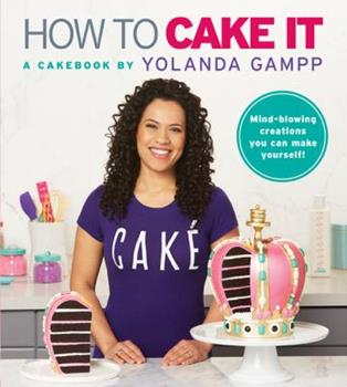 Paperback How to Cake It: A Cakebook Book
