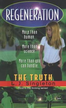 The Truth - Book #3 of the Regeneration