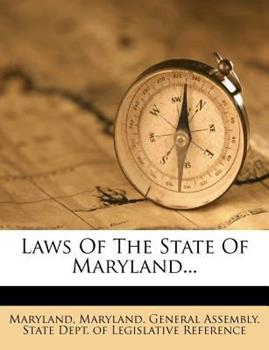 Paperback Laws of the State of Maryland... Book