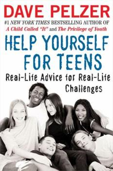 Help Yourself for Teens: Real-Life Advice for Real-Life Challenges 0452286522 Book Cover