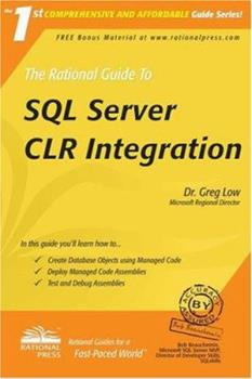 The Rational Guide to Microsoft SQL Server 2005 CLR (Rational Guides) (Rational Guides) 1932577335 Book Cover