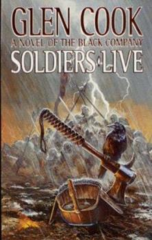 Soldiers Live - Book #9 of the Chronicles of the Black Company #diffirent short stories