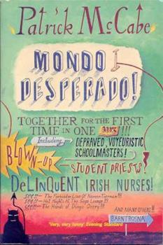 Mondo Desperado 0060932589 Book Cover