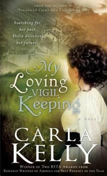 My Loving Vigil Keeping: Audio CD - Book #1 of the Loving Vigil
