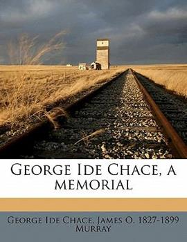 Paperback George Ide Chace, a Memorial Book