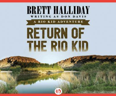 Return of the Rio Kid 152003461X Book Cover